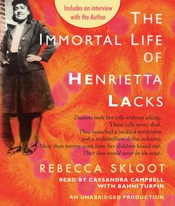 The Immortal Life of Henrietta Lacks audio book Rebecca Skloot