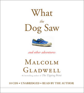 What the Dog Saw audio book