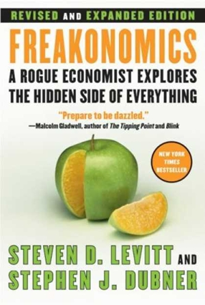 Freakonomics: Revised Edition by Steven D. Levitt & Stephen J. Dubner