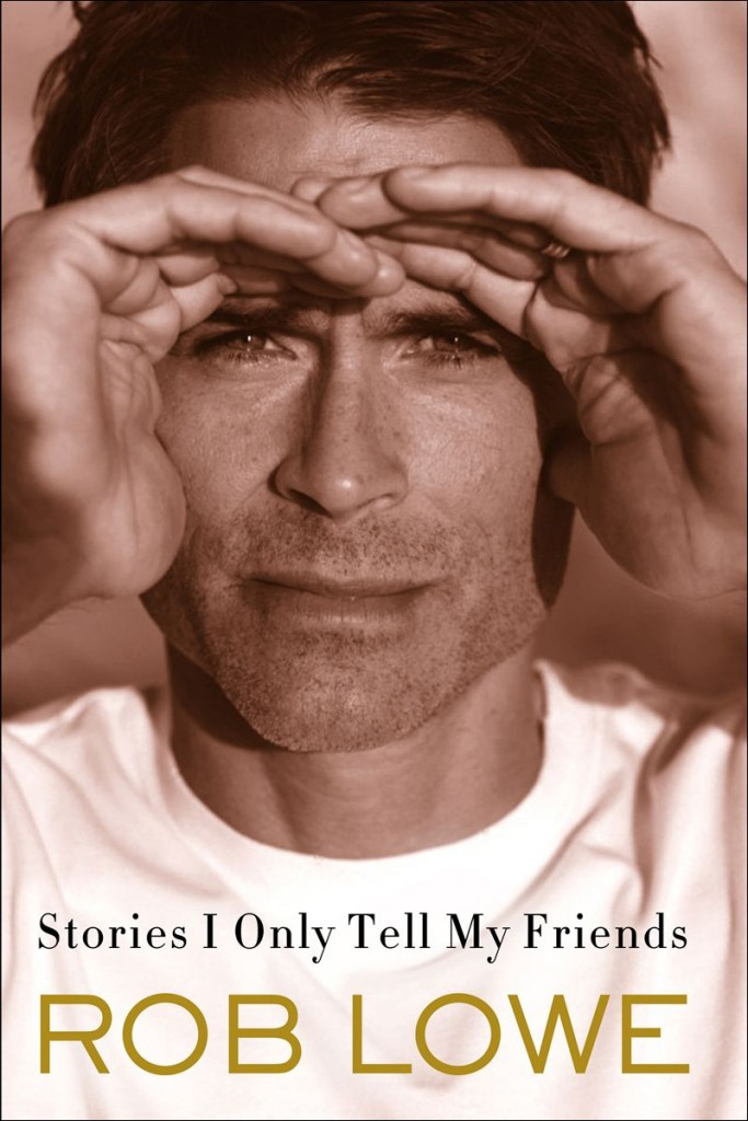 Stories I Only Tell My Friends audio book Rob Lowe
