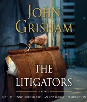 The Litigators audiobook John Grisham