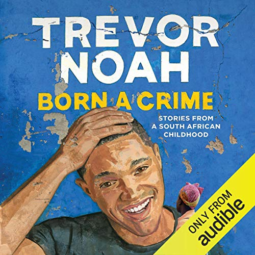Born a Crime Audiobook