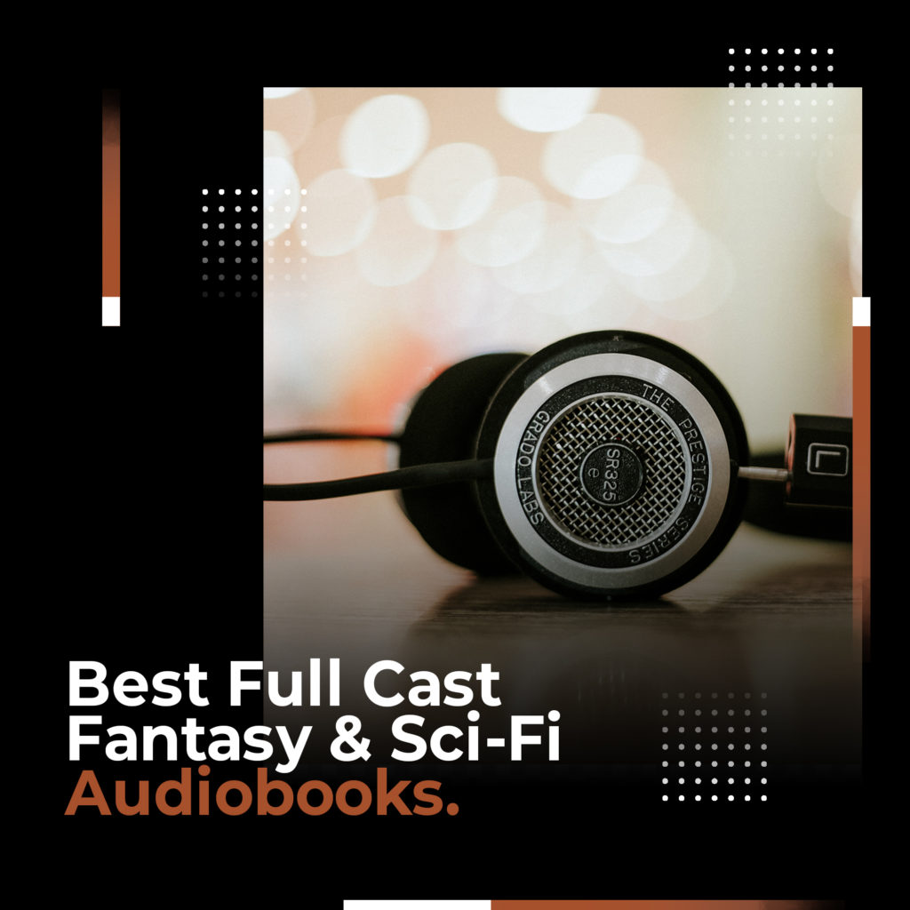 full cast fantasy sci fi audiobooks