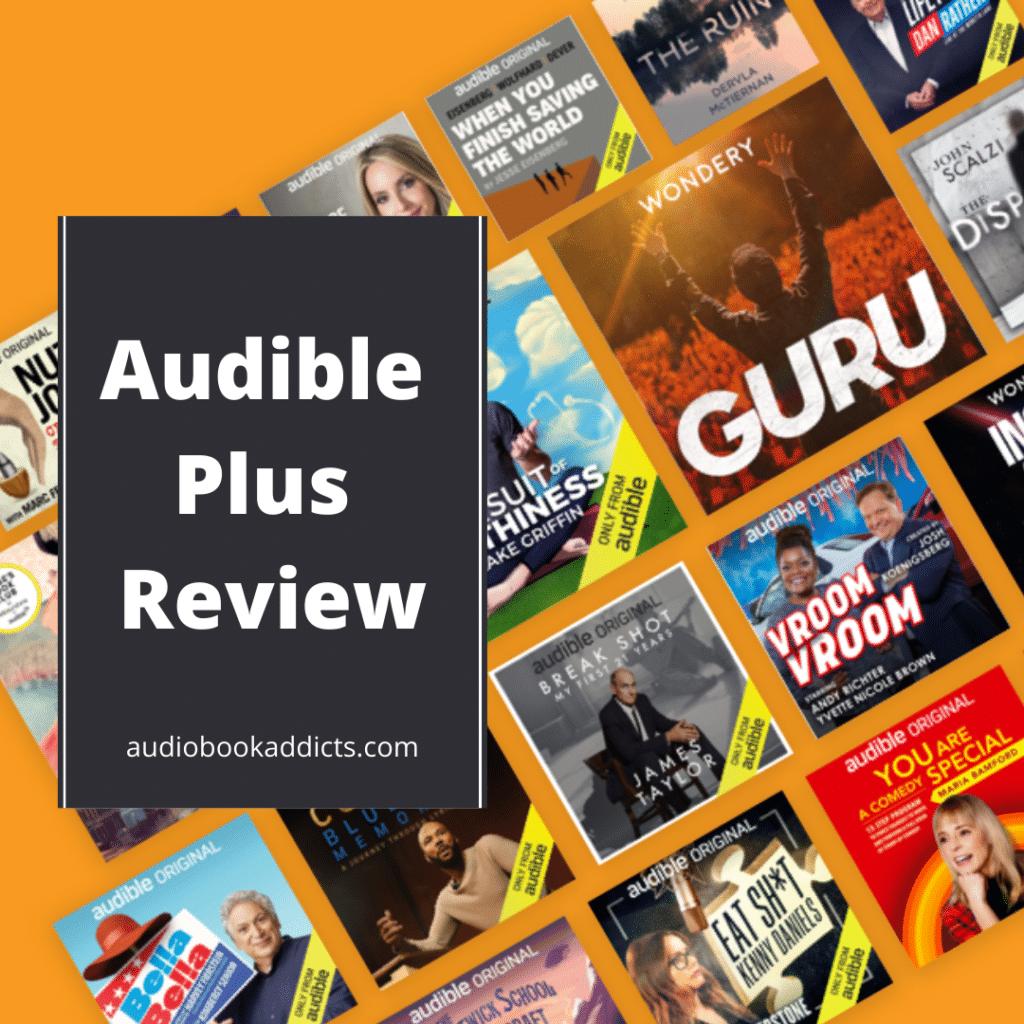 Audible Plus Review