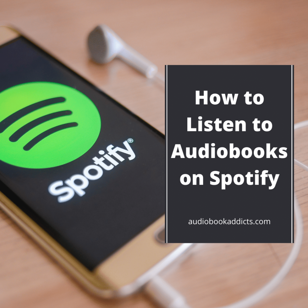 How to Listen to Audiobooks on Spotify